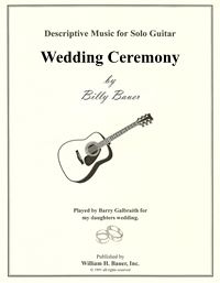 Solo Guitar - Wedding Ceremony by Billy Bauer